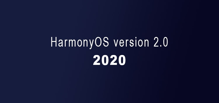 [Announced, coming in 2021] Huawei HarmonyOS 2.0 release date revealed, to be available on more platforms