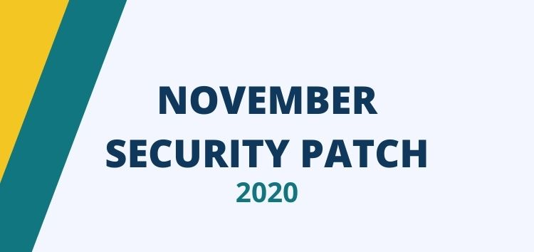 [Update: Nov 26] Android November security update/patch 2020 tracker for all major OEMs and carriers worldwide